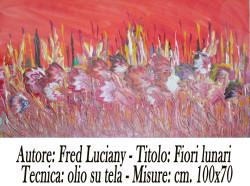 Fred Luciani fioro lunari  100x70-  A A 4 copia