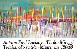 Fred Luciany -Miraggi  120x60 -A A 4 copia