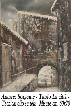 Sorgente - la città - olio su tela - 50x70- A A 4 copia